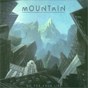 Mountain - Go For Your Life.jpg